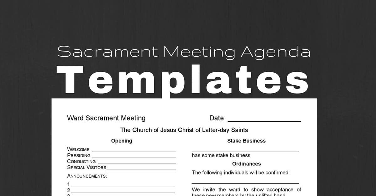 Sacrament meeting agenda templates