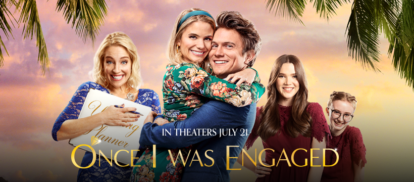 In theaters July 21: Once I Was Engaged